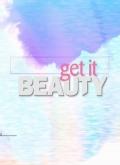 [综艺]Get It Beauty